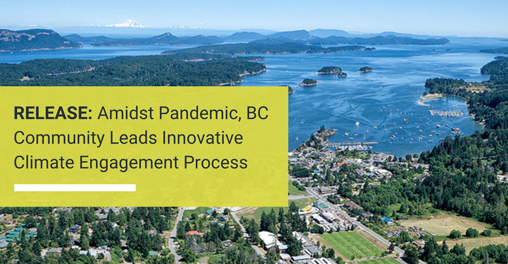 Press Release: Amidst Pandemic, BC Community Leads Innovative Climate Engagement Process
