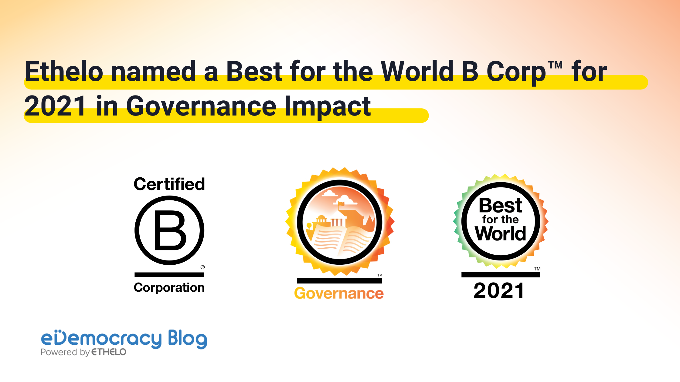 Blog title, B Corp logo, Governance badge and Best for the World 2021 badge